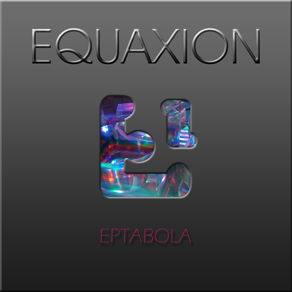 Equaxion - Eptabola