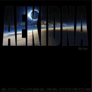 Aekidna - Re turn