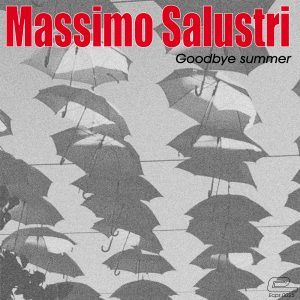 Massimo Salustri - Goodbye summer