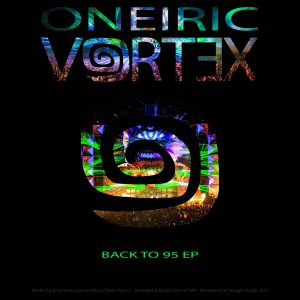 Oneiric Vortex - Back to 95 EP