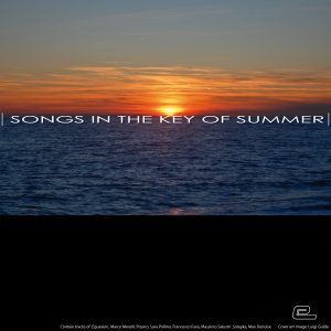 Songs in the key of summer