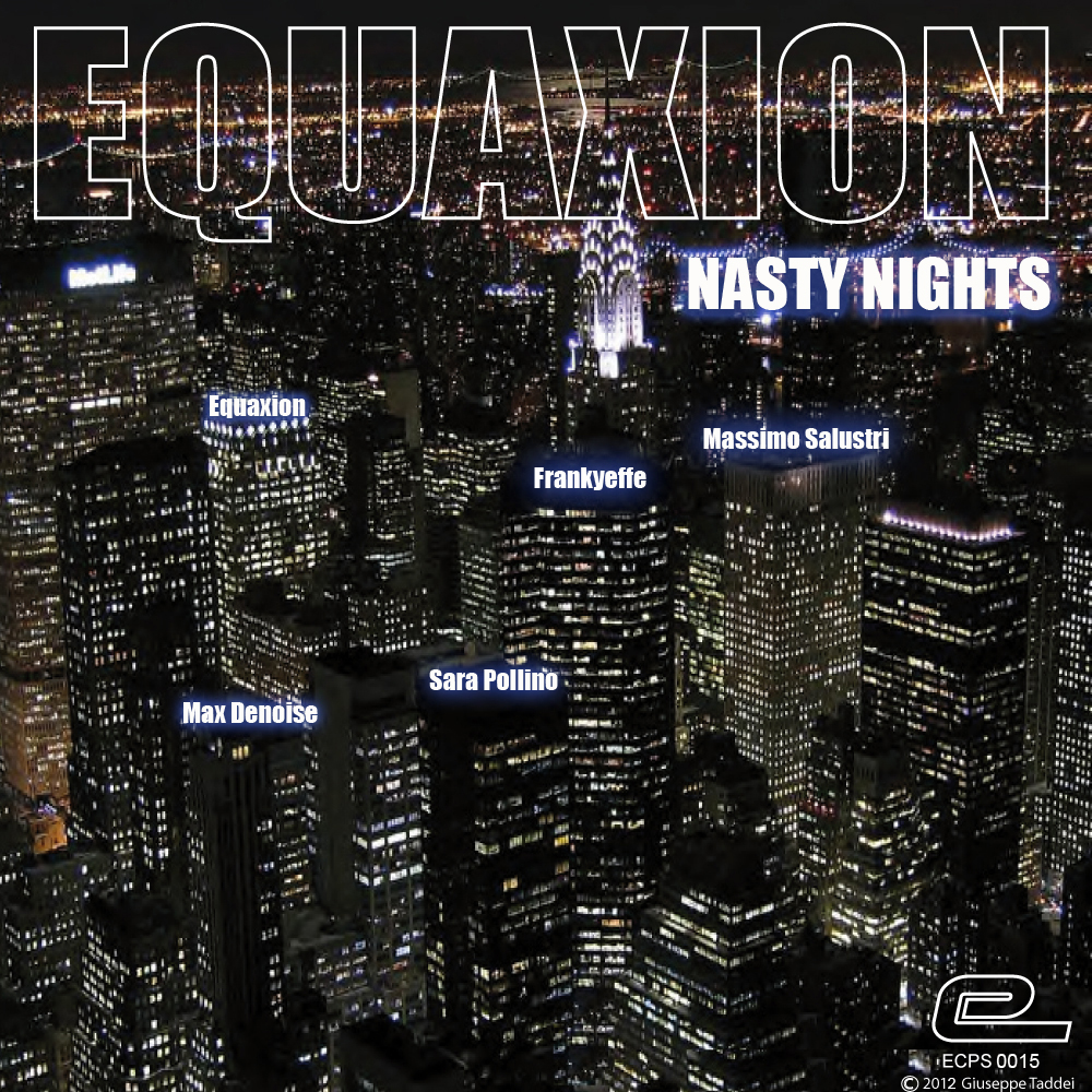 Equaxion - Nasty nights