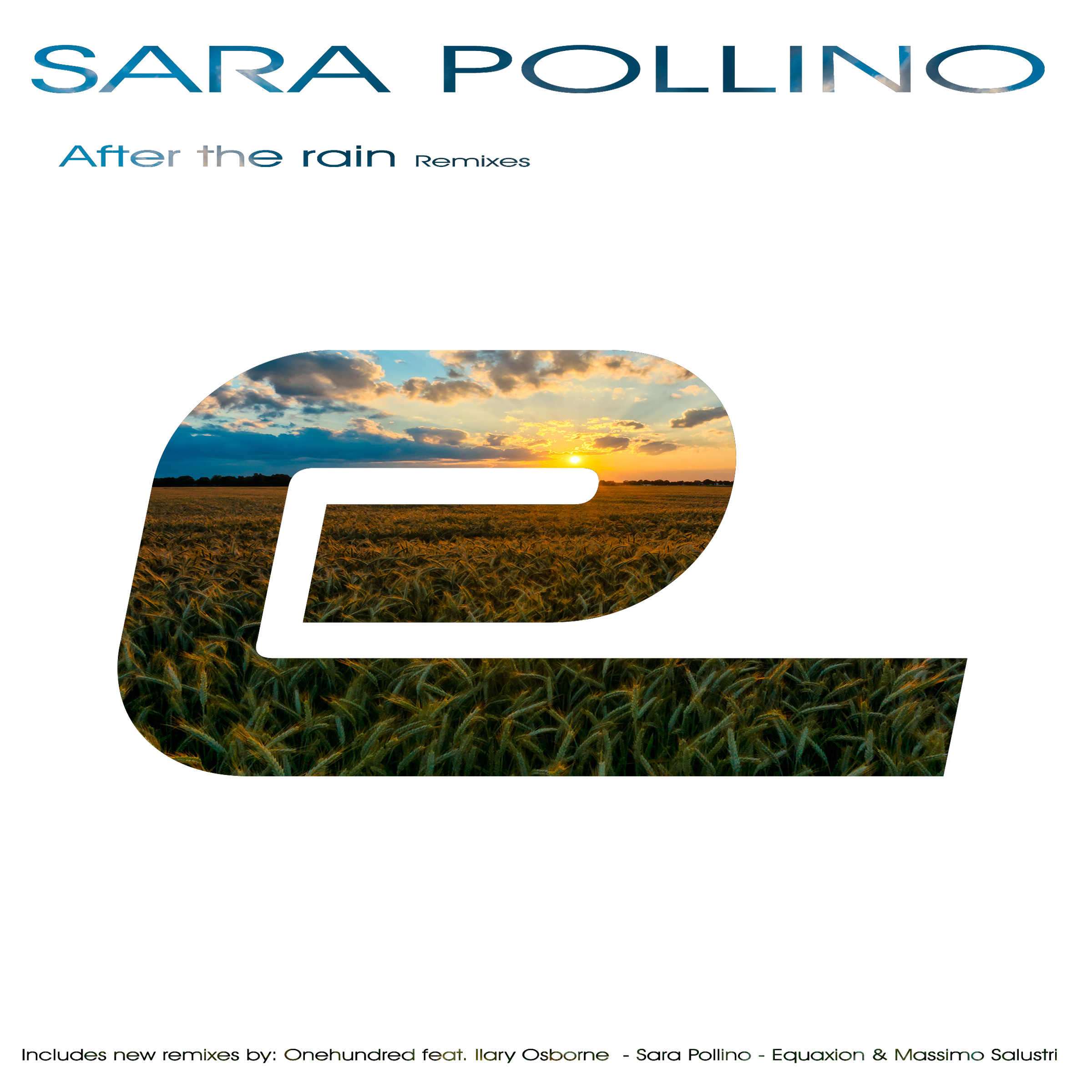 Sara Pollino - After the rain 2013 remixes
