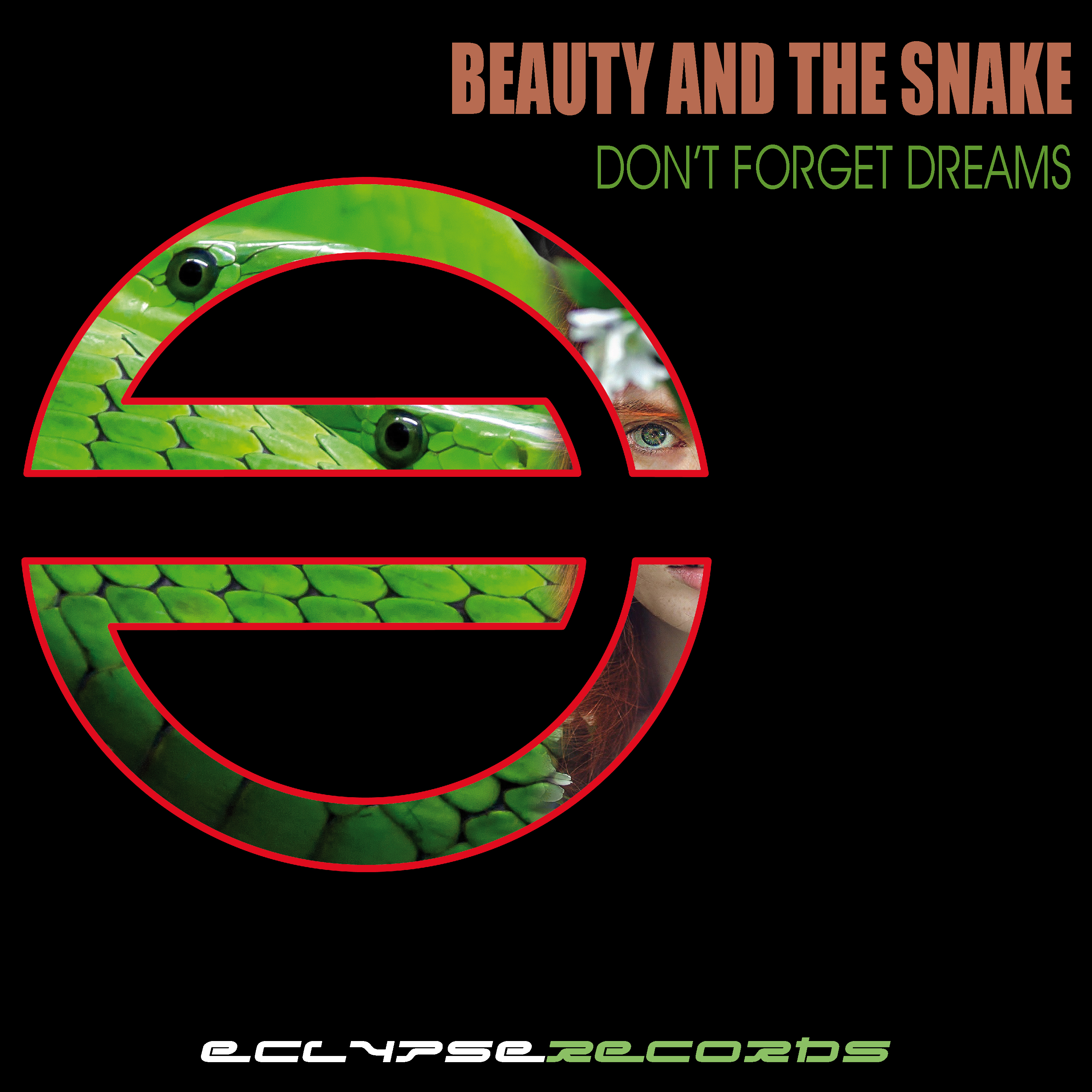 Beauty and the snake - Don't forget dreams