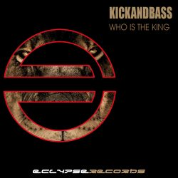 Kickandbass-Who is the King